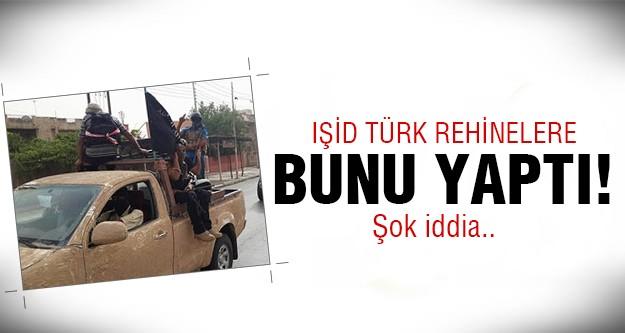 IŞİD elindeki Türk rehineleri meğerse..