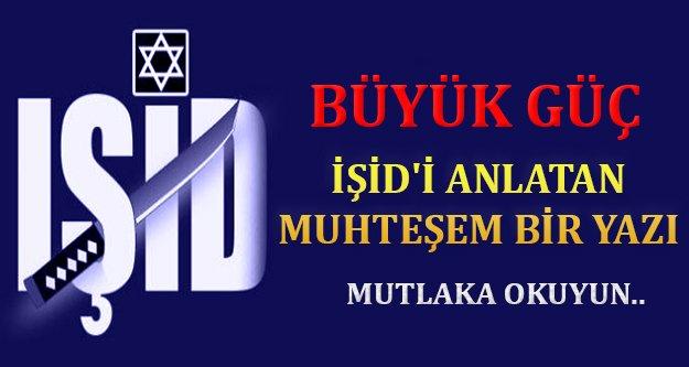 IŞİD'İ Anlatan Muhteşem Bir Yazı..