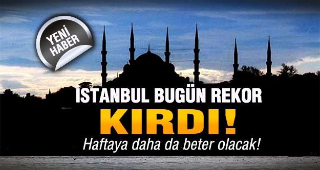 İstanbul'da sıcaklık rekoru kırıldı