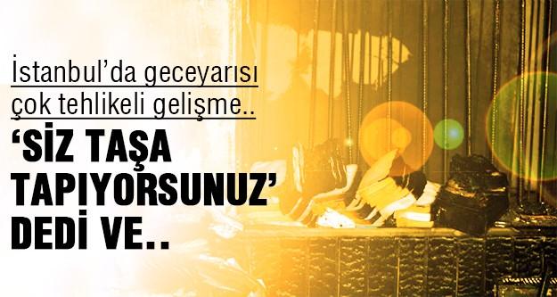 İstanbul'da tehlikeli oyun!