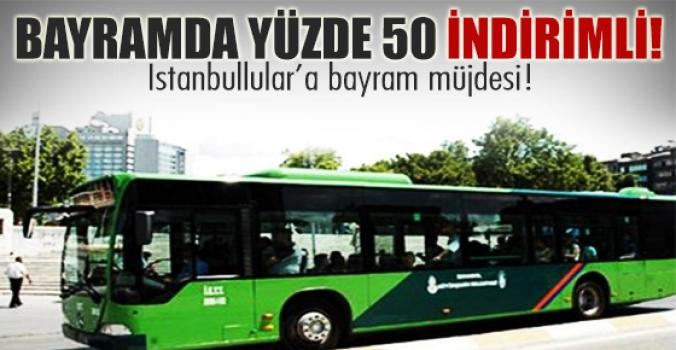 İstanbullular'a bayram müjdesi!