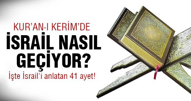 İşte 41 ayette İsrail!