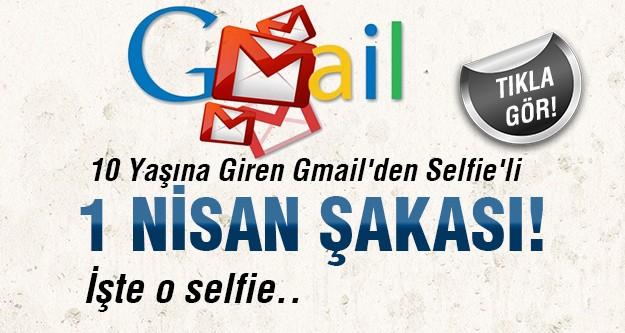 İşte Gmail'in Selfie'li 1 nisan şakası!