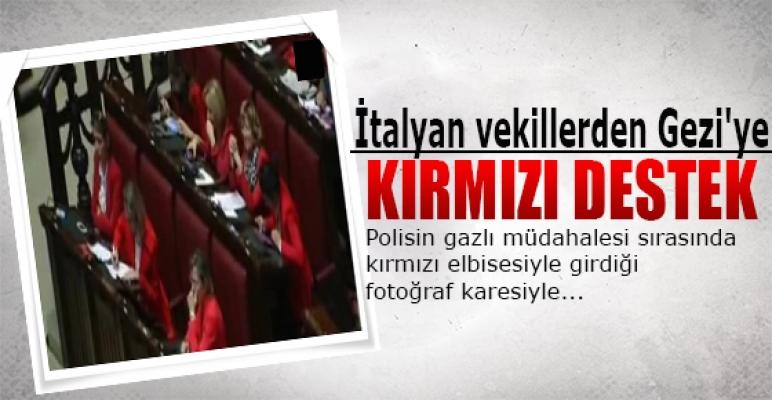 İtalyan vekillerden Gezi'ye kırmızılı destek