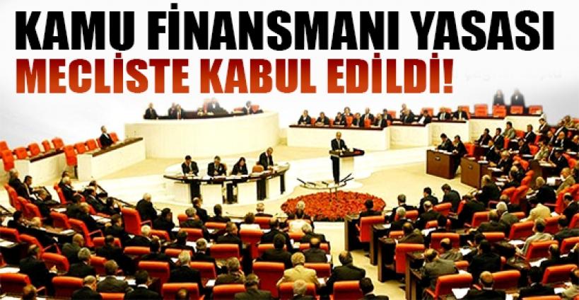 Kamu Finansmanı Yasası Meclis'te kabul edildi