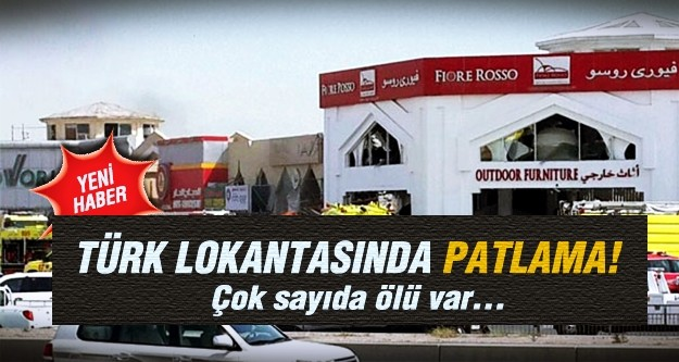 Katar'da Türk lokantasında patlama