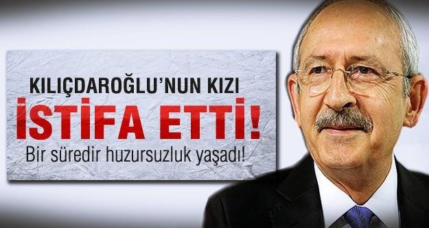 Kılıçdaroğlu kızı istifa etti