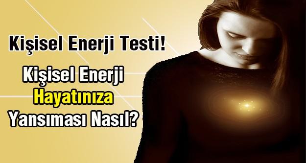 Kişisel Enerji Testi!