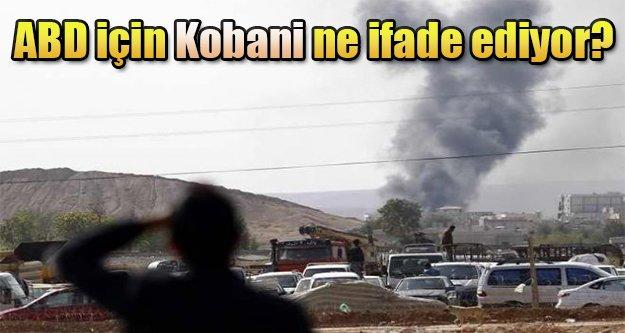 Kobani ABD için ne ifade ediyor?