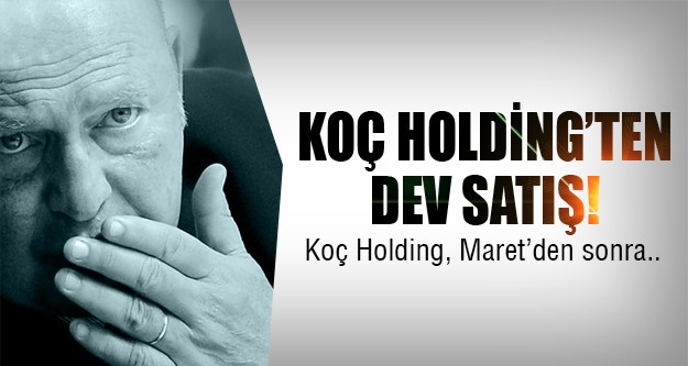 Koç Holding'ten 2.dev satış!