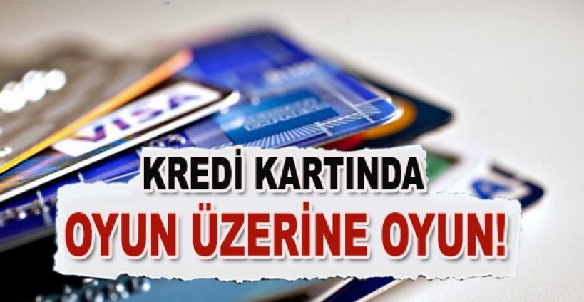 Kredi kartında akıllara zarar oyunlar!