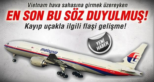 Malezya uçağından duyulan son söz: