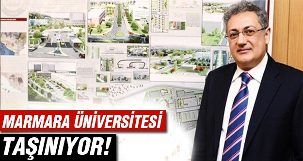 Marmara Üniversitesi neden taşınıyor?