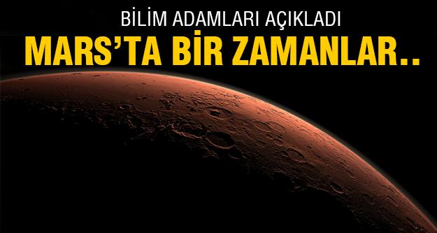 Mars'ta meğerse..
