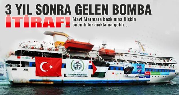 Mavi Marmara itirafı