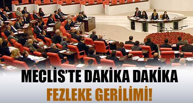 Meclis'te olağanüstü toplantı gerginliği sürüyor!