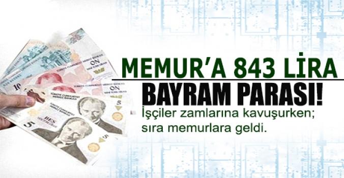 Memura 843 lira bayram parası