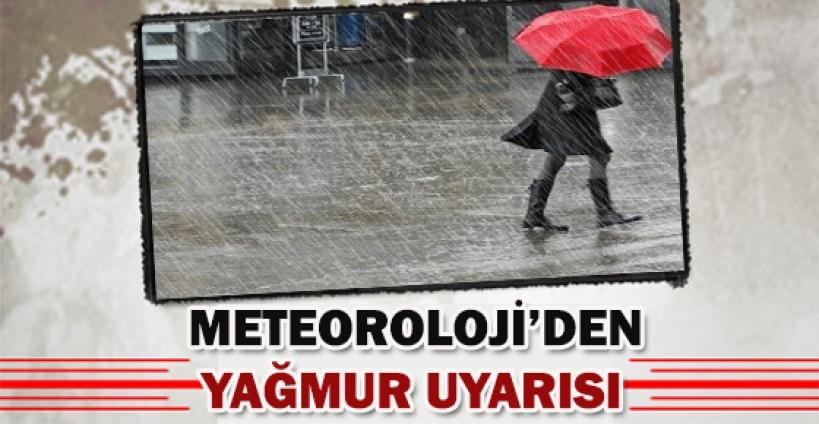 Meteoroloji'den yağmur geliyor uyarısı