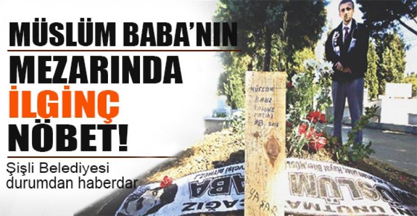 Müslüm Gürses'in mezarında ilginç nöbet!