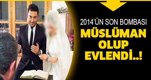 Müslüman olup evlendi!