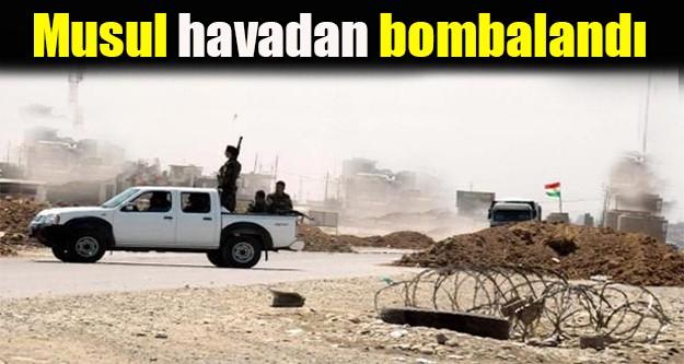 Musul savaş uçakları tarafından bombalandı