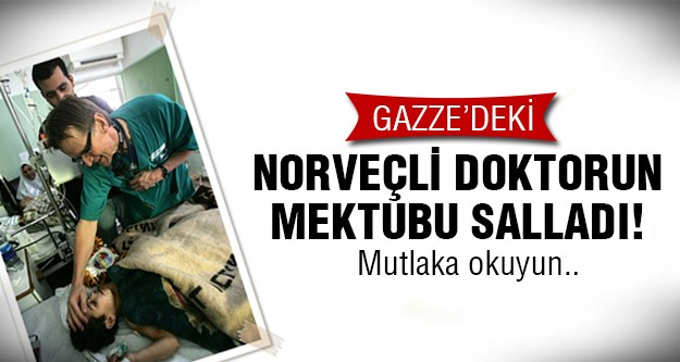 Norveçli Profesör Gazze'den sarstı!