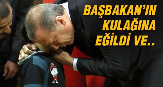 O çocuk Erdoğan'ın kulağına ne dedi?