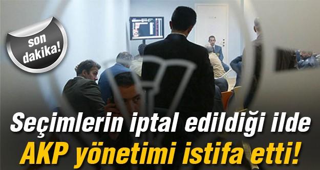 O ilde AKP yönetimi istifa etti!