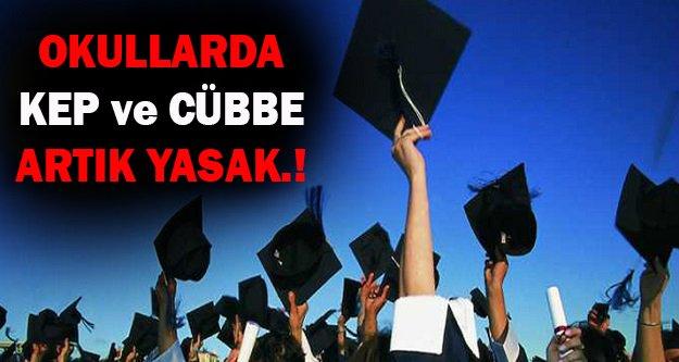 Okullarda Kep ve Cübbe artık Yasak