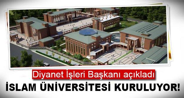 Orası İslam Üniversitesi'ne dönüştürülüyor!