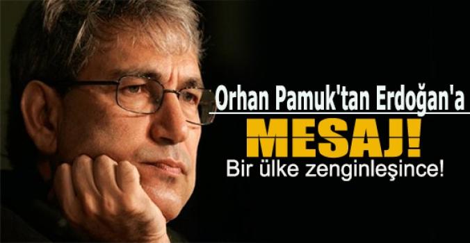 Orhan Pamuk'tan Erdoğan'a mesaj!