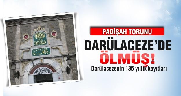 Osmanlı torunu Darülaceze'de vefad etmiş!