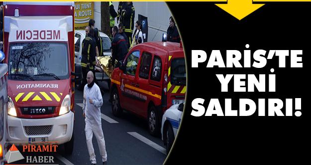 Paris'te yeni saldırı!