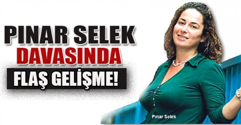 Pınar Selek davasında flaş gelişme!