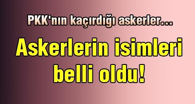 PKK 4 askeri kaçırdı