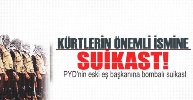 PYD'nin eski eş başkanına bombalı suikast
