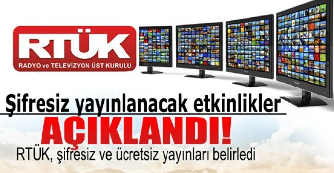 RTÜK şifresiz yayınlanacak etkinlikleri belirledi