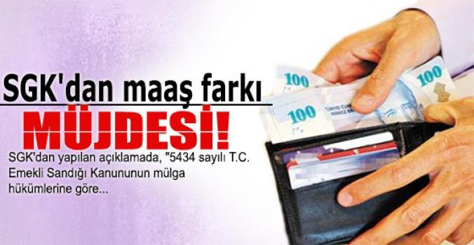 SGK'dan maaş farkı müjdesi!