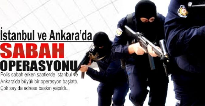 Silivri öncesi İstanbul ve Ankara'da büyük operasyon