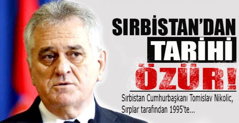 Sırbistan Cumhurbaşkanı'ndan tarihi özür!