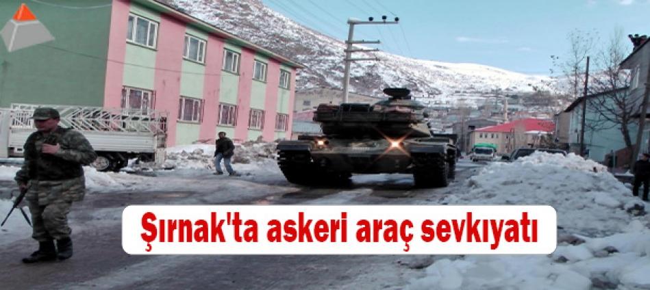 Şırnak'ta askeri araç sevkıyatı