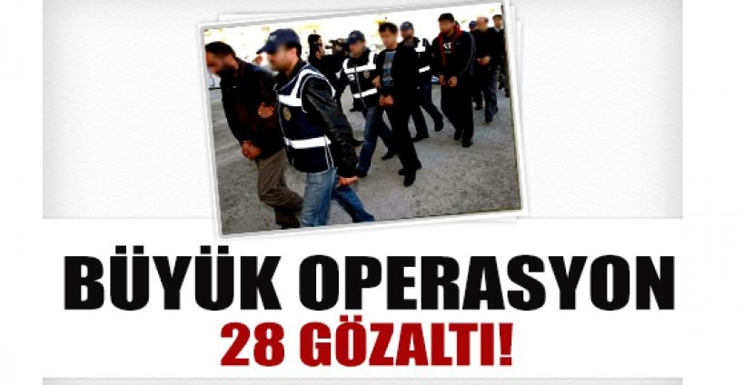 Şırnak'ta suç örgütüne  operasyon: 28 gözaltı