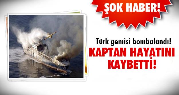 Şok! Türk gemisine saldırı...