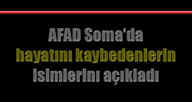 Soma'da hayatını kaybedenlerin isimleri