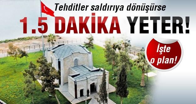 Süleyman Şah'a olası saldırı için işte TSK planı!