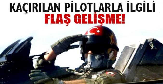 Suriye'de kaçırılan 2 Türk pilotla ilgili flaş gelişme