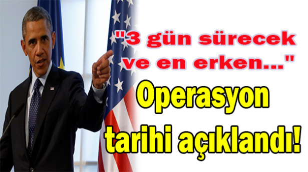 Suriye'ye Operasyon tarihi açıklandı!