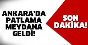 Ankara'da patlama sesi!