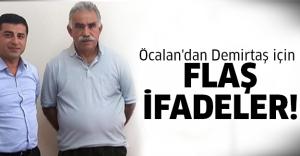 Öcalan Demirtaş için meğer..