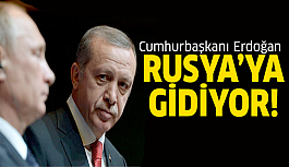 Erdoğan o tarihte Rusya yolcusu!